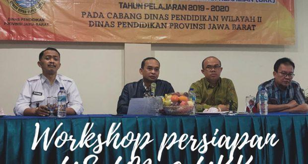 Kepala Cabang Dinas Pendidikan (Cadisdik) Propinsi Jawa Barat wilayah 2, Drs. Aang Karyana, MP.d workshop persiapan Ujian Sekolah (US), Ujian Nasional (UN), dan Ujian Kompetensi Keahlian (UKK) tahun pelajaran 2019/2020